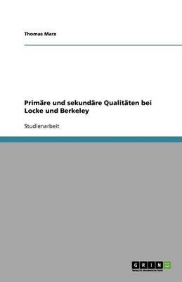 Prim re Und Sekund re Qualit ten Bei Locke Und Berkeley (Paperback)