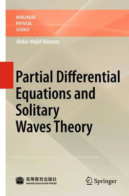 Partial Differential Equations and Solitary Waves Theory - Nonlinear Physical Science (Hardback)