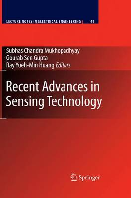 Recent Advances in Sensing Technology - Lecture Notes in Electrical Engineering 49 (Hardback)