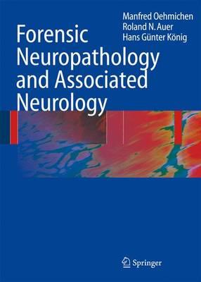 Forensic Neuropathology and Associated Neurology (Paperback)