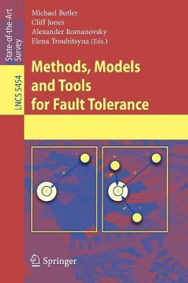 Methods, Models and Tools for Fault Tolerance - Programming and Software Engineering 5454 (Paperback)