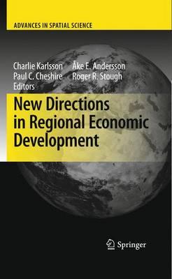 New Directions in Regional Economic Development - Advances in Spatial Science (Hardback)