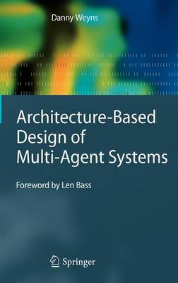 Architecture-Based Design of Multi-Agent Systems (Hardback)