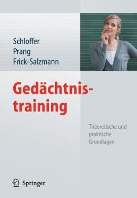Gedachtnistraining: Theoretische Und Praktische Grundlagen (Paperback)