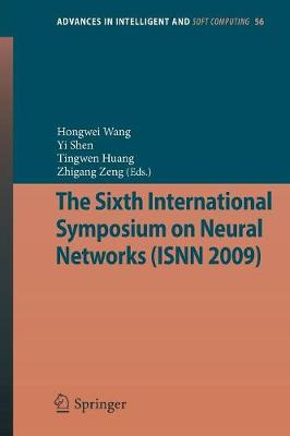 The Sixth International Symposium on Neural Networks (ISNN 2009) - Advances in Intelligent and Soft Computing 56 (Paperback)