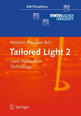 Tailored Light 2: Laser Application Technology - RWTHedition (Hardback)