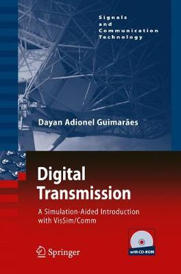 Digital Transmission: A Simulation-Aided Introduction with VisSim/Comm - Signals and Communication Technology