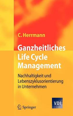 Ganzheitliches Life Cycle Management (Hardback)