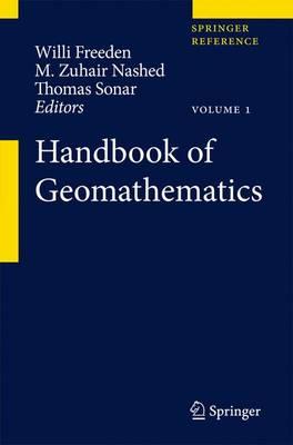 Handbook of Geomathematics - Handbook of Geomathematics (Hardback)