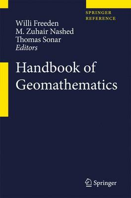 Handbook of Geomathematics - Handbook of Geomathematics