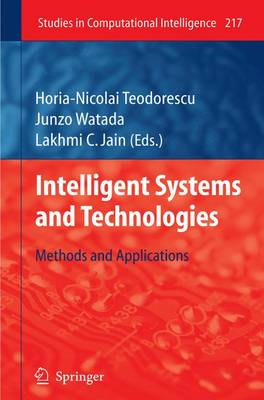 Intelligent Systems and Technologies: Methods and Applications - Studies in Computational Intelligence 217 (Hardback)