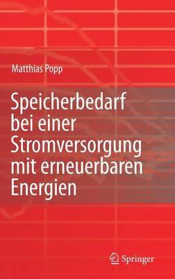 Speicherbedarf Bei Einer Stromversorgung Mit Erneuerbaren Energien (Hardback)