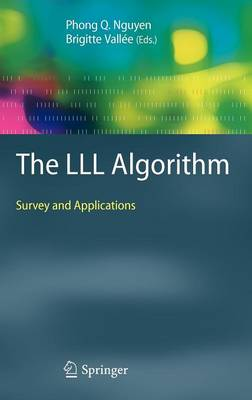 The LLL Algorithm: Survey and Applications - Information Security and Cryptography (Hardback)
