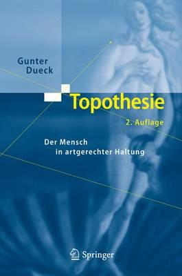 Topothesie: Der Mensch in Artgerechter Haltung (Hardback)