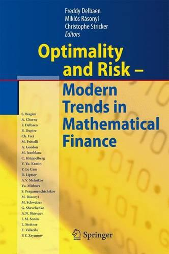 Optimality and Risk - Modern Trends in Mathematical Finance: The Kabanov Festschrift (Hardback)