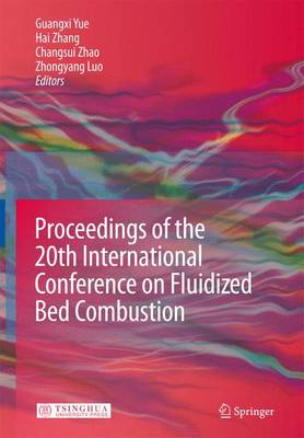 Proceedings of the 20th International Conference on Fluidized Bed Combustion (Hardback)