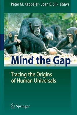 Mind the Gap: Tracing the Origins of Human Universals (Paperback)