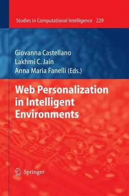 Web Personalization in Intelligent Environments - Studies in Computational Intelligence 229 (Hardback)
