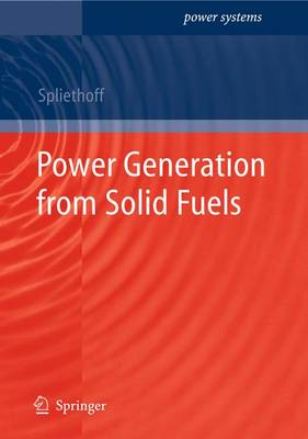 Power Generation from Solid Fuels - Power Systems (Hardback)