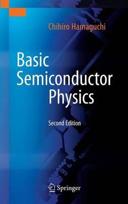 Basic Semiconductor Physics (Hardback)