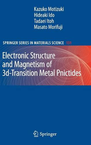 Electronic Structure and Magnetism of 3d-Transition Metal Pnictides - Springer Series in Materials Science 131 (Hardback)