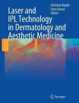 Laser and IPL Technology in Dermatology and Aesthetic Medicine (Hardback)