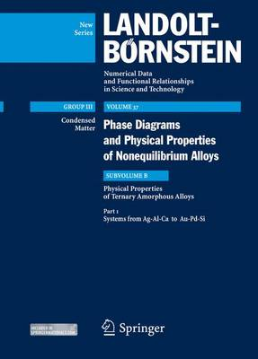 Magnetic Multilayered Films: Systems from Ag-Al-Ca to Au-Pd-Si Physical Properties of Ternary Amorphous Alloys Subvolume B - Condensed Matter 37B1 (Hardback)