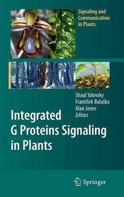 Integrated G Proteins Signaling in Plants - Signaling and Communication in Plants (Hardback)