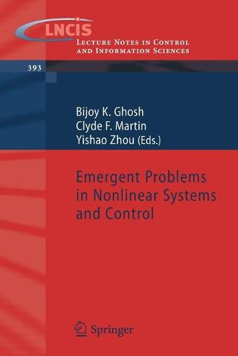 Emergent Problems in Nonlinear Systems and Control - Lecture Notes in Control and Information Sciences 393 (Paperback)