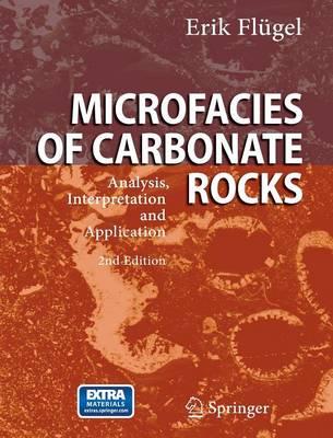 Microfacies of Carbonate Rocks: Analysis, Interpretation and Application (Hardback)