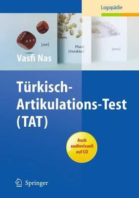 Turkisch-Artikulations-Test (TAT)