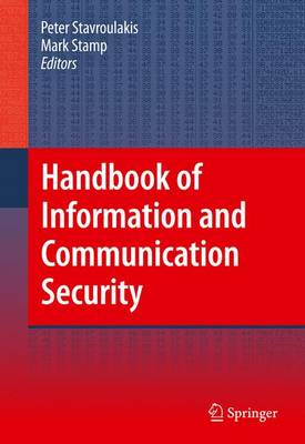 Handbook of Information and Communication Security (Hardback)