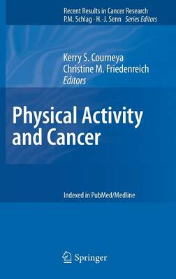 Physical Activity and Cancer - Recent Results in Cancer Research 186 (Hardback)