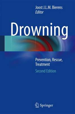Drowning: Prevention, Rescue, Treatment (Hardback)