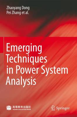 Emerging Techniques in Power System Analysis (Hardback)