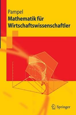 Mathematik Fur Wirtschaftswissenschaftler - Springer-Lehrbuch (Paperback)