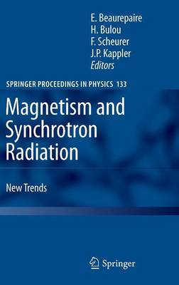 Magnetism and Synchrotron Radiation: New Trends - Springer Proceedings in Physics 133 (Hardback)