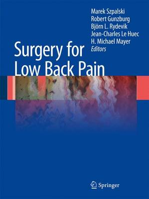 Surgery for Low Back Pain (Hardback)