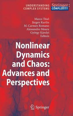 Nonlinear Dynamics and Chaos: Advances and Perspectives - Understanding Complex Systems (Hardback)