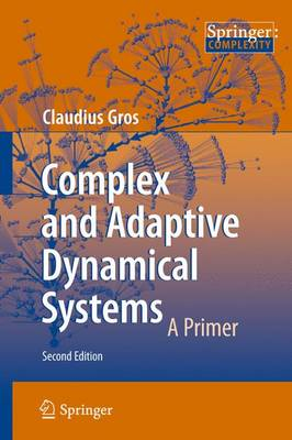 Complex and Adaptive Dynamical Systems (Paperback)