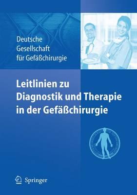 Leitlinien Zu Diagnostik Und Therapie in Der Gefasschirurgie (Paperback)