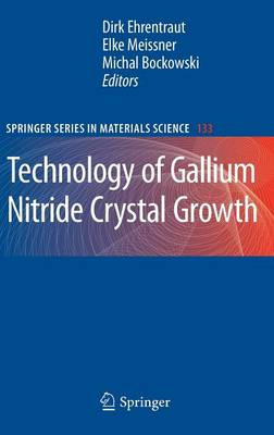 Technology of Gallium Nitride Crystal Growth - Springer Series in Materials Science 133 (Hardback)