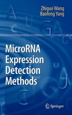MicroRNA Expression Detection Methods (Hardback)
