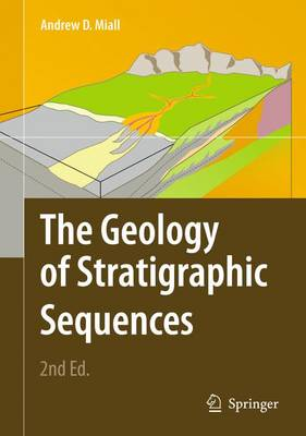 The Geology of Stratigraphic Sequences (Hardback)