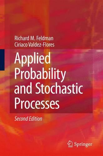 Applied Probability and Stochastic Processes (Hardback)