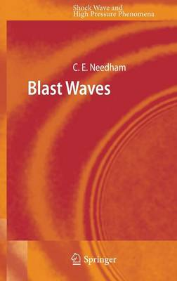 Blast Waves - Shock Wave and High Pressure Phenomena (Hardback)