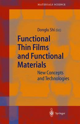 Functional Thin Films and Functional Materials: New Concepts and Technologies - Springer Series in Materials Science 58 (Paperback)