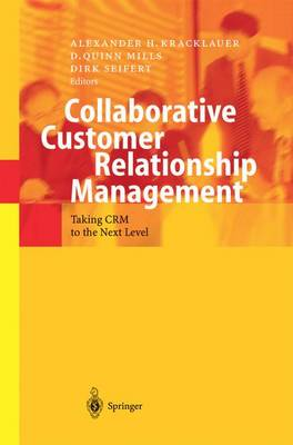 Collaborative Customer Relationship Management: Taking CRM to the Next Level (Paperback)