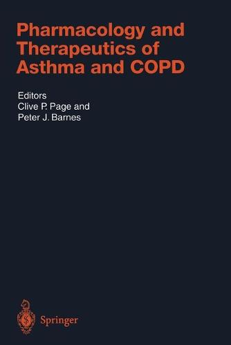 Pharmacology and Therapeutics of Asthma and COPD - Handbook of Experimental Pharmacology 161 (Paperback)
