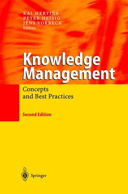Knowledge Management: Concepts and Best Practices (Paperback)